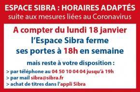 Fremeture Espace Sibra à 18h dès le 18 janvier