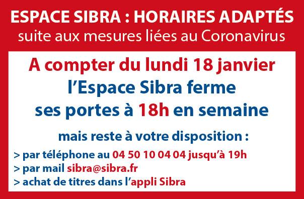 Fermeture Espace Sibra à 18h