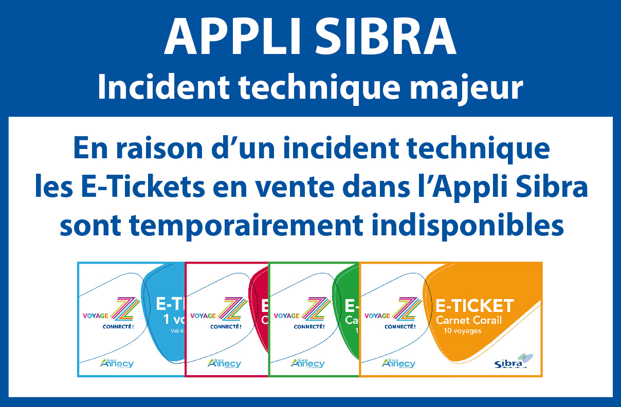 E-Tickets indisponibles - Appli Sibra